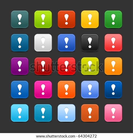 25 smooth satined web 2.0 button with exclamation mark sign. Colorful rounded square shapes with shadow on gray background - stock vector