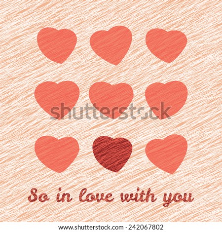 'So In Love with you' Happy Valentine's Day Romantic Card. Love Card with hearts. Lovely flyer with hearts. Grunge backdrop with scratches. Seamless pattern. - stock vector