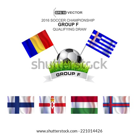 2016 SOCCER CHAMPIONSHIP GROUP F QUALIFYING STAGE  - stock vector