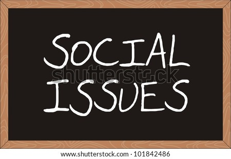 """social issues"" word written on chalkboard - stock vector"