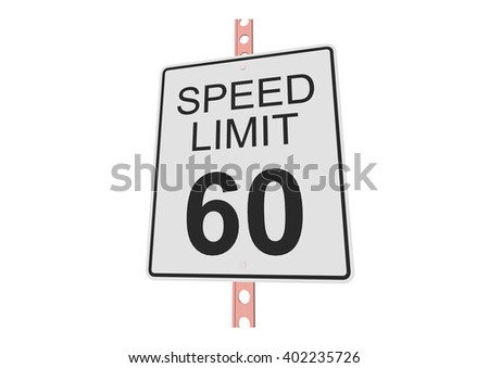 """""""Speed limit 60"""" - 3d illustration of roadsign isolated on white background - stock vector"""