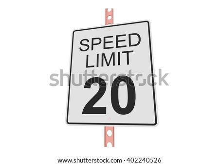 """""""Speed limit 20"""" - 3d illustration of roadsign isolated on white background - stock vector"""