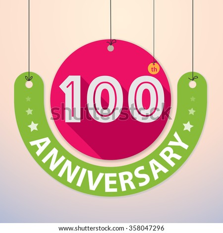 100th Anniversary - Colorful Badge, Paper cut-out - stock vector