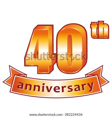 40th anniversary. Golden vector label. - stock vector