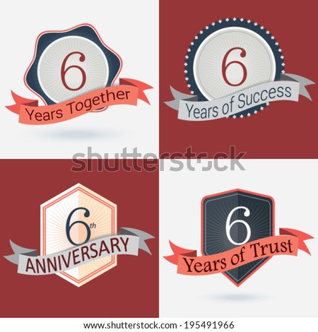 6th Anniversary / 6 years together / 6 years of Success / 6 years of trust - Set of Retro vector Stamps and Seal