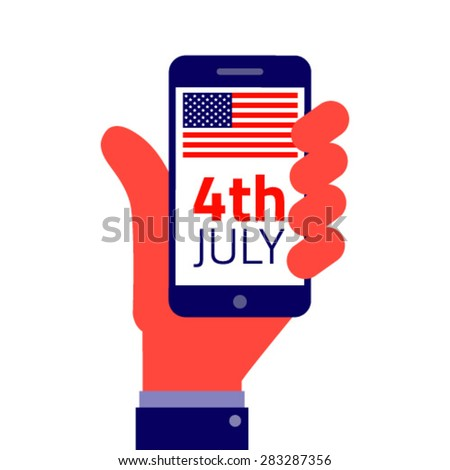 4th july American Independence day. - Smartphone on hand flat icon, vector illustration.