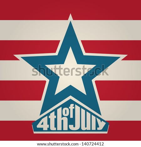 4th of July Independence Day Background - stock vector