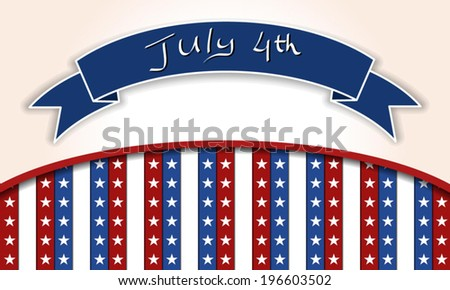4th of July independence day background, July 4th, Memorial Day, Independence day, Easy to edit. Perfect for invitations or announcements. - stock vector