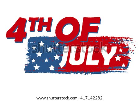4th of July with stars over drawing flag banner - USA Independence Day, american holiday concept, vector - stock vector