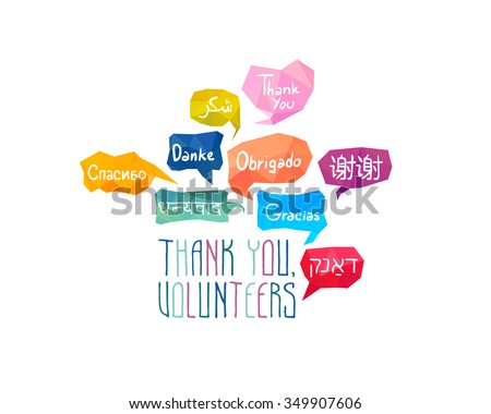 """Thank you, volunteers"" gratitude banner.  Speech bubbles with words ""Thank You"" on different languages (English, Chinese, Spanish, Russian, Arabic, Hebrew, Portuguese, German, Hindi) - stock vector"