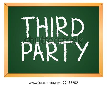 """third party"" word written on chalkboard - stock vector"