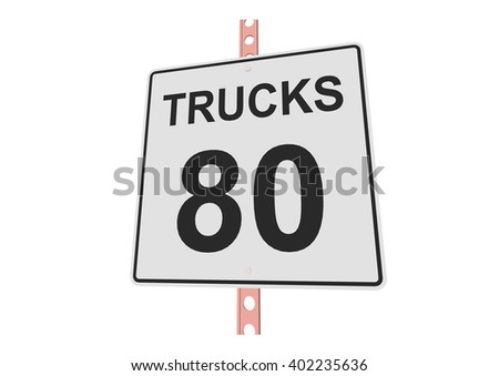 """""""Truck speed 80"""" - 3d illustration of yellow roadsign isolated on white background - stock vector"""