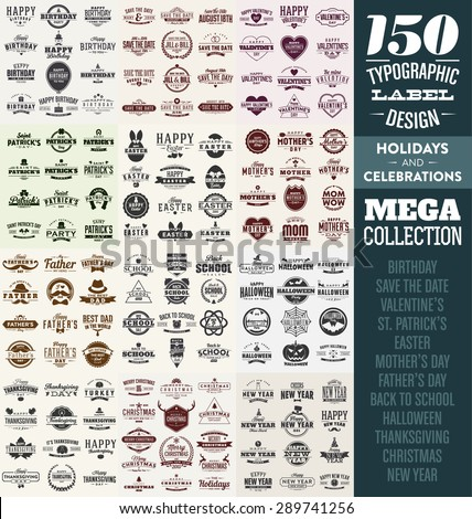 150 Typographic Label Design Set - Holidays and Celebrations - Sale Season Badges Mega Collection - Vintage Style - stock vector