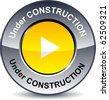 Under construction round metallic button. Vector. - stock vector