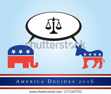 2016 USA presidential election poster or sticker, with emphasis in the justice and law. Vector file available. .  - stock vector