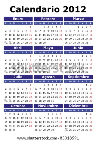 2012 vector calendar in Spanish. Easy for edit and apply