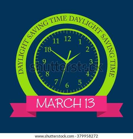 Vector illustration of a background for Daylight Saving Time. - stock vector
