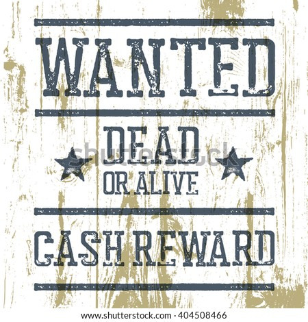 """""""Wanted"""" poster. On wooden texture. - stock vector"""
