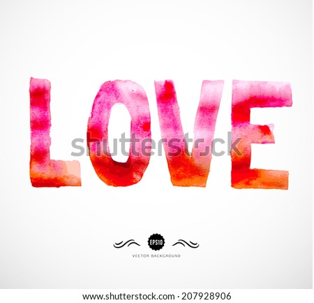 Watercolor red painted word. Love.  Element for your design.  - stock vector