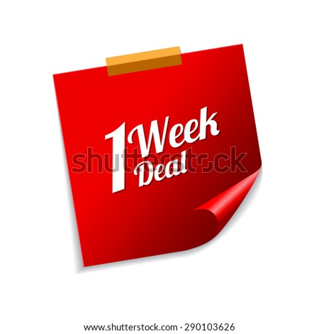 1 Week Deal Red Sticky Notes Vector Icon Design