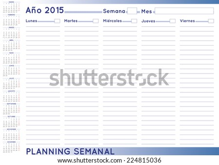 2015 Weekly planner. Spanish calendar for year 2015. Week starts on Monday - stock vector