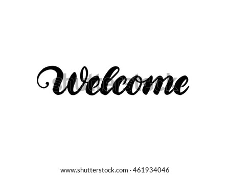 """Welcome"" hand lettering"