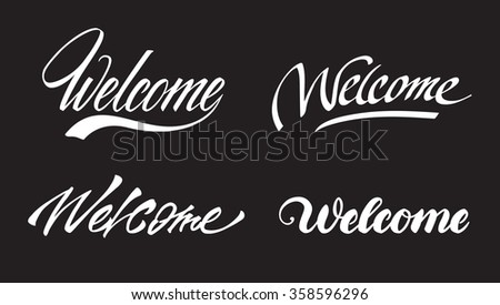 """Welcome"" hand lettering set - stock vector"