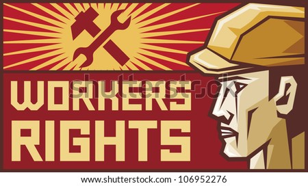 workers rights poster (workers rights design, worker head profile, construction worker, builder) - stock vector