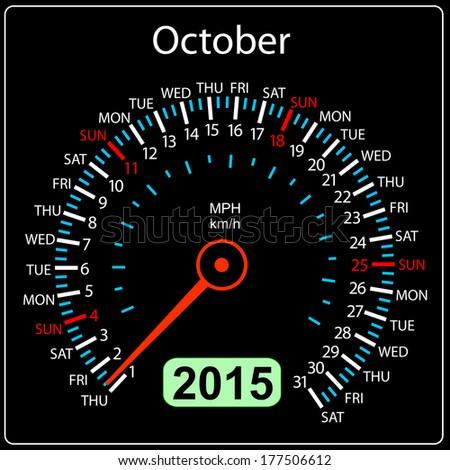 2015 year calendar speedometer car in vector. October. - stock vector