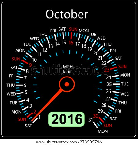 2016 year calendar speedometer car. October. Vector illustration. - stock vector