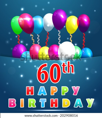 60th Birthday Images RoyaltyFree Images Vectors – Happy 60th Birthday Cards