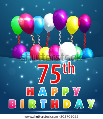 75th Birthday Images RoyaltyFree Images Vectors – 75 Birthday Card