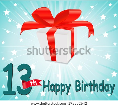 13 year Happy Birthday Card with gift and colorful background in vector EPS10 - stock vector