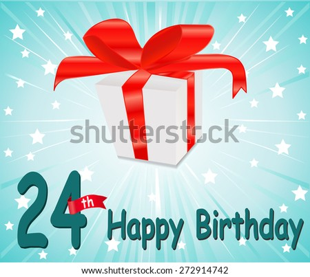24 year Happy Birthday Card with gift and colorful background in vector EPS10 - stock vector