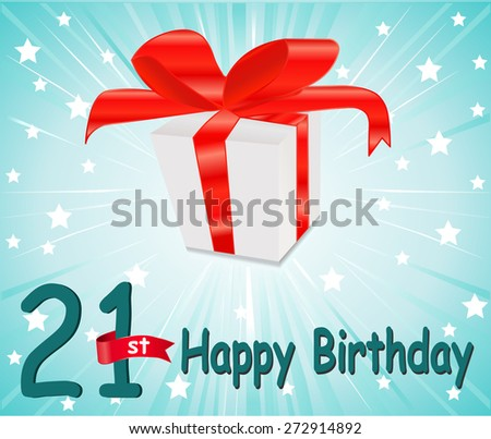 21 year Happy Birthday Card with gift and colorful background in vector EPS10 - stock vector
