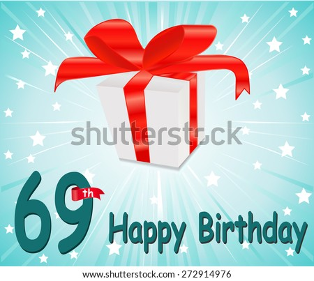 69 year Happy Birthday Card with gift and colorful background in vector EPS10 - stock vector