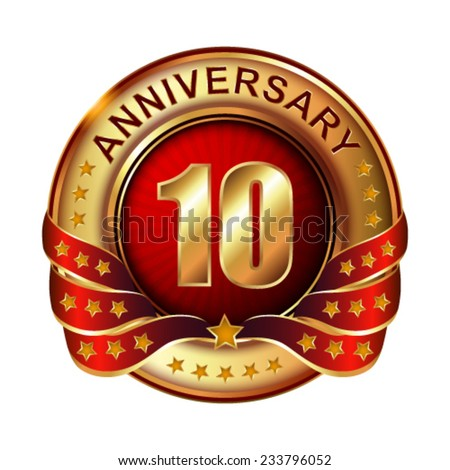 10  years anniversary golden label with ribbon.  Vector illustration.  - stock vector