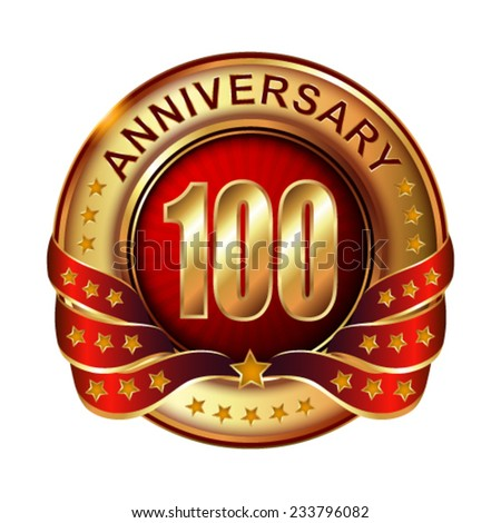 100  years anniversary golden label with ribbon.  Vector illustration.  - stock vector