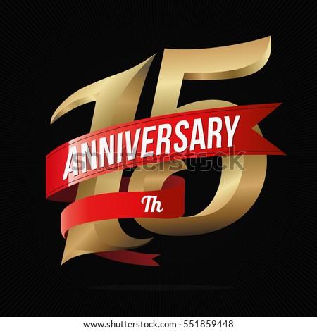 15 Years Anniversary Golden Logo Celebration Stock Vector 551859448