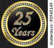 25 Years anniversary, happy birthday golden icon with diamonds, vector illustration - stock photo