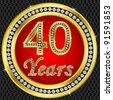 40 years anniversary, happy birthday golden icon with diamonds, vector illustration - stock vector