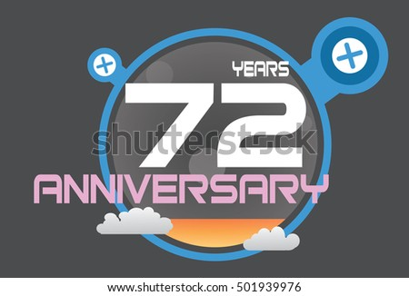 72 years anniversary logo with blue circle, orange liquid and clouds. anniversary logo for birthday, wedding, celebration and party