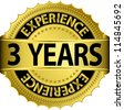 3 years experience golden label with ribbon, vector illustration - stock vector