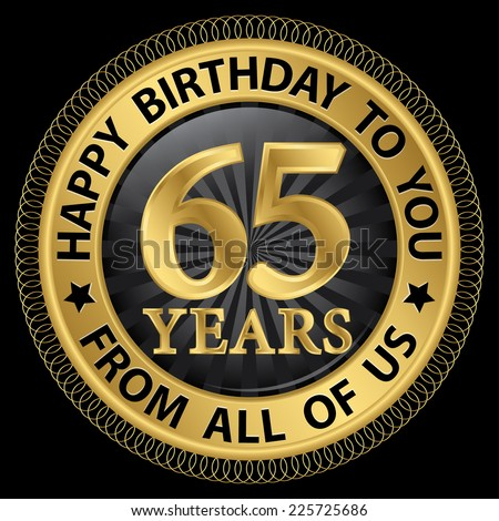 65th birthday stock images royalty free images amp vectors