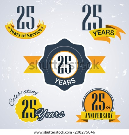 25 years of service/ 25 years / Celebrating 25 years / 25th Anniversary - Set of Retro vector Stamps and Seal for business - stock vector