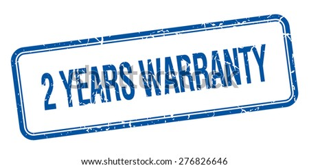 2 years warranty blue square grungy vintage isolated stamp - stock vector