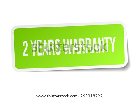 2 years warranty green square sticker on white background - stock vector