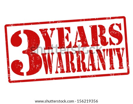 3 Years Warranty grunge rubber stamp on white, vector illustration - stock vector