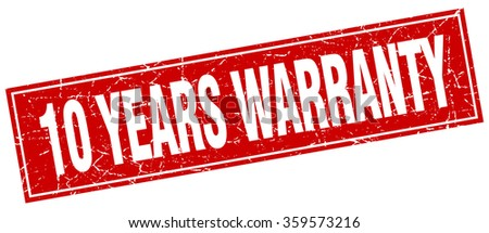 10 years warranty red square grunge stamp on white - stock vector