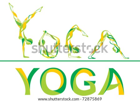 """""""Yoga"""" it is written by poses - stock vector"""
